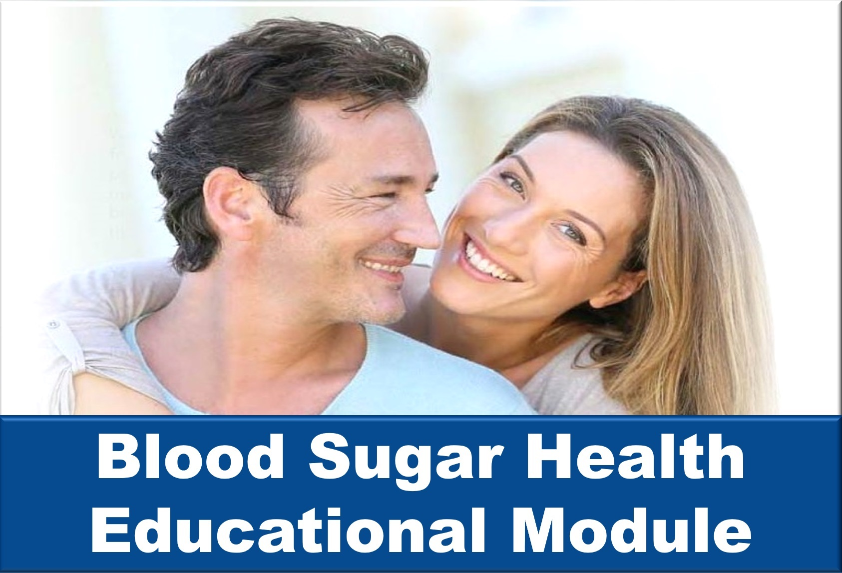 Blood Sugar Educational Module