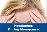 Headaches During Menopause