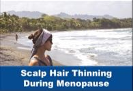 Scalp Hair Thinning During Menopause