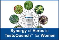 Synergy of Herbs in Testoquench™ For Women