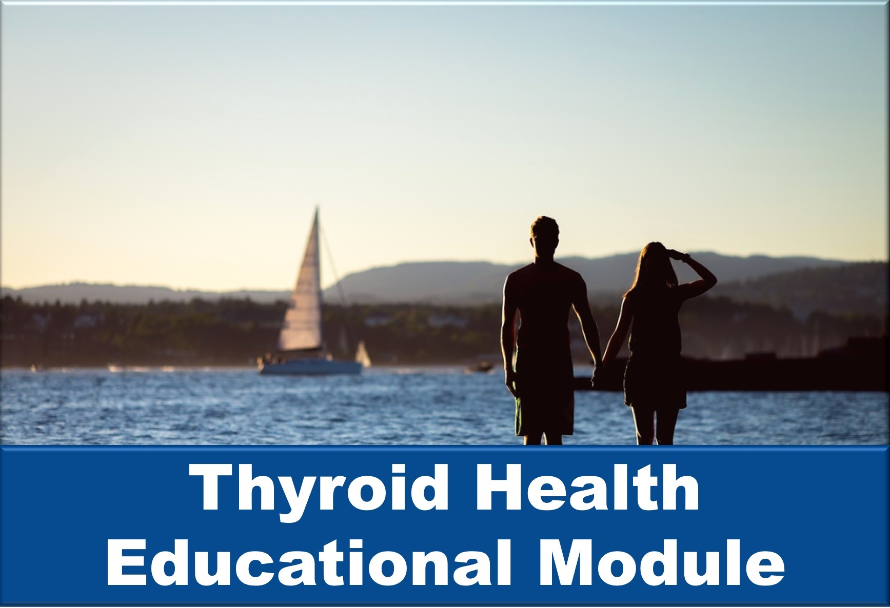 Thyroid Health Educational Module